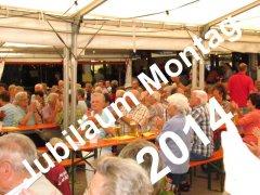 2014 Jubiläum Montag